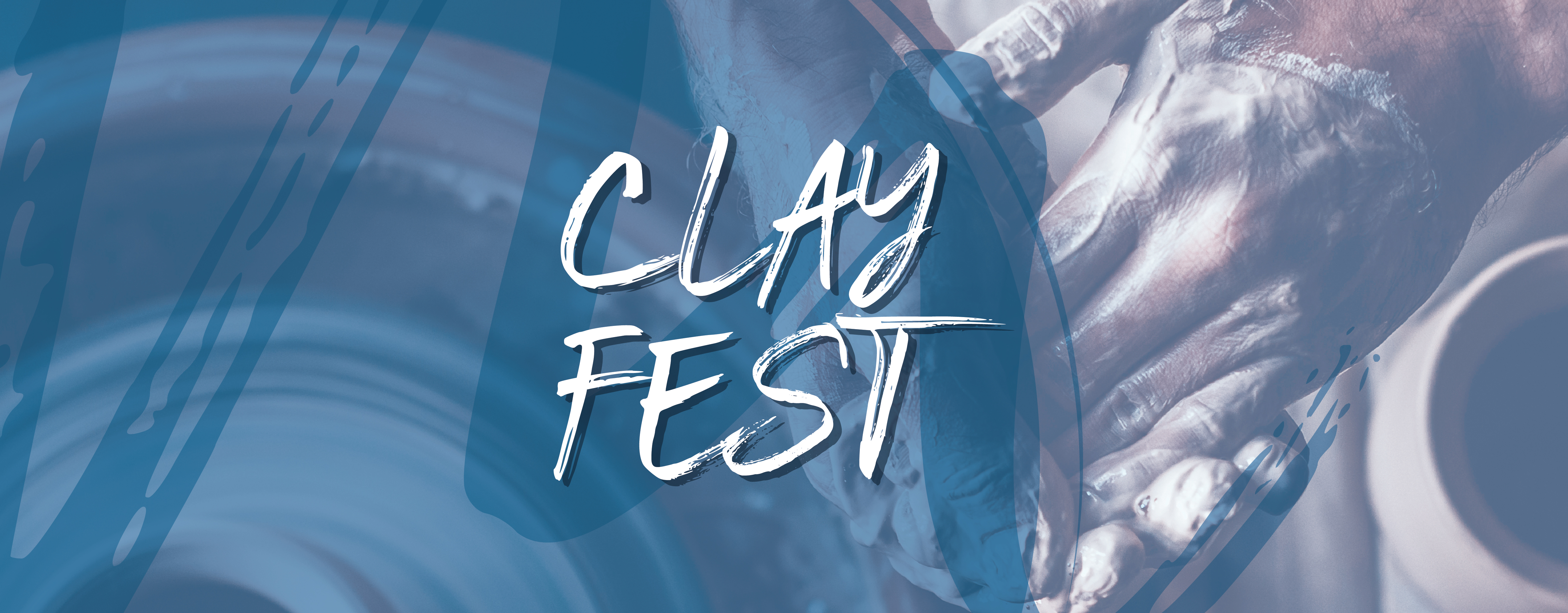 Clay Fest banner with photo of hands working with clay