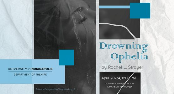 Theatre Lecture Series: Drowning Ophelia