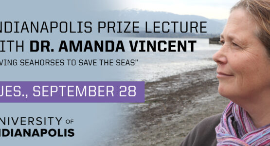 Indianapolis Prize Lecture with Dr. Amanda Vincent